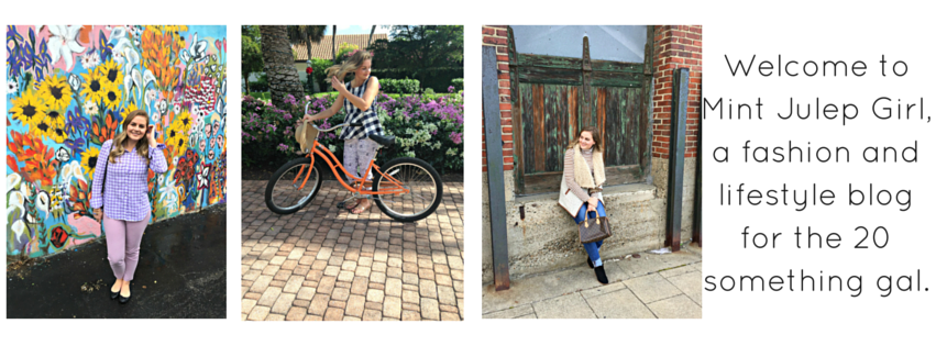 Welcome to Mint Julep Girl, a fashion and lifestyle blog for the 20 something gal.
